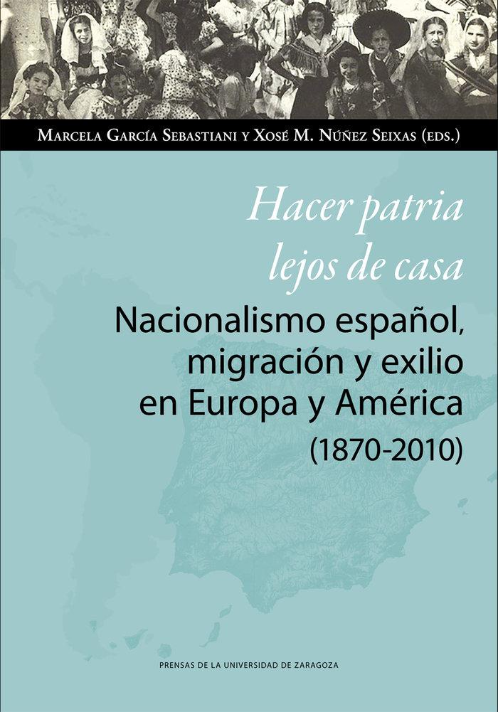 Hacer patria lejos de casa nacionalismo español migracion