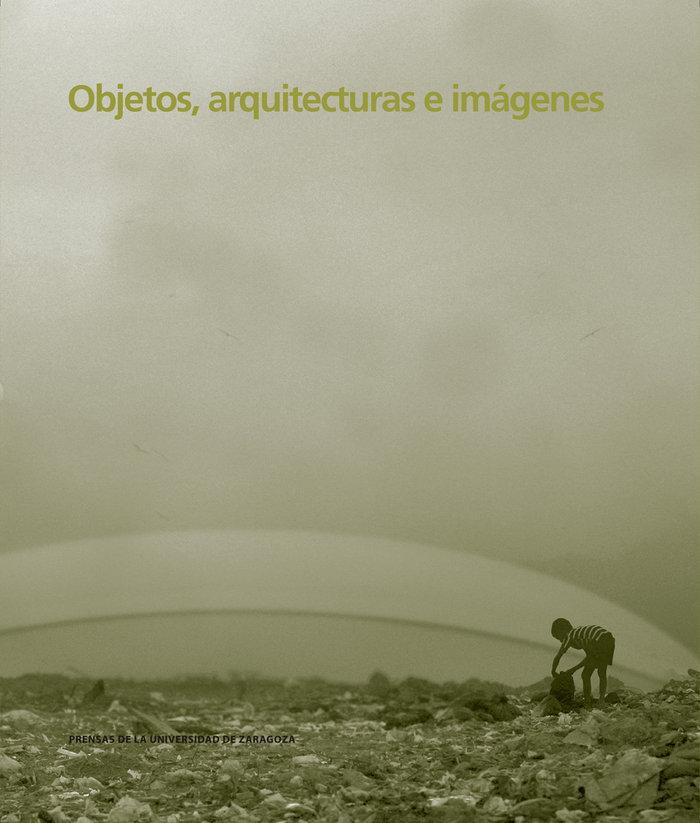 Objetos arquitectura e imagenes