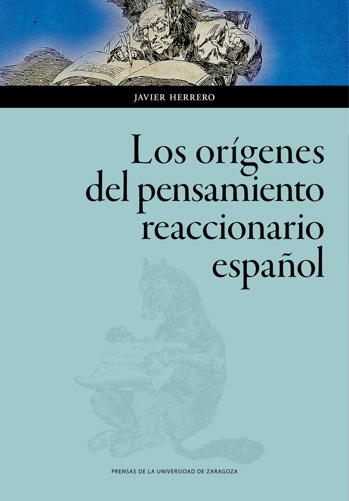 Los origenes del pensamiento reaccionario español