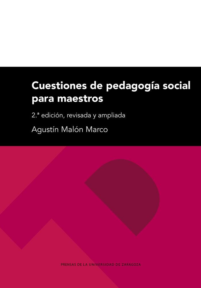 Cuestiones de pedagogia social para maestros