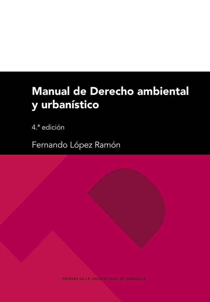 Manual de derecho ambiental y urbanistico