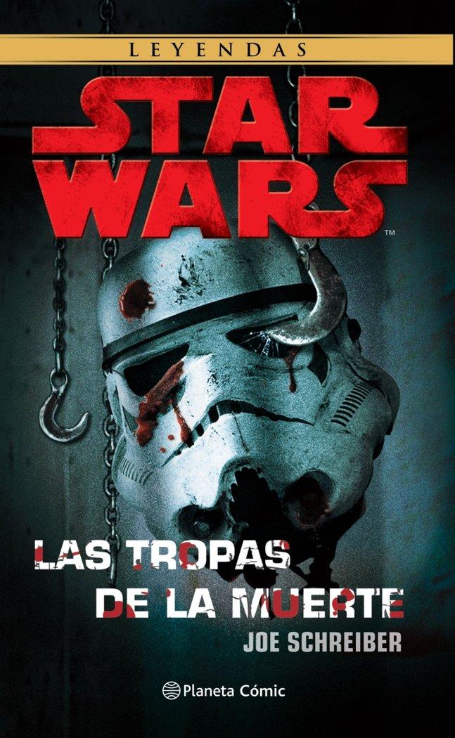 Star wars las tropas de la muerte ne