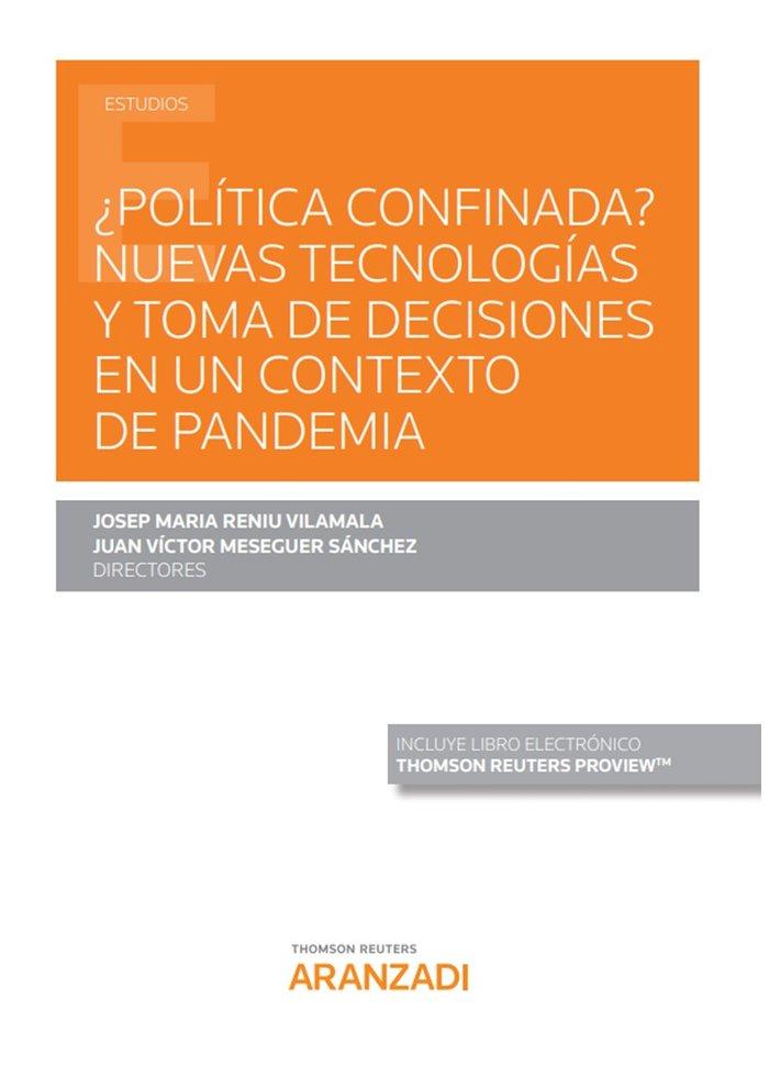 Politica confinada nuevas tecnologias toma de decisiones