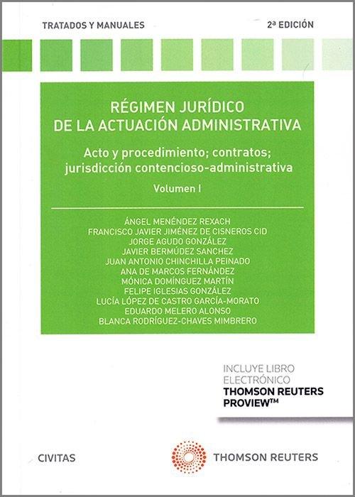 Regimen juridico de la actuacion administrativa vol.i