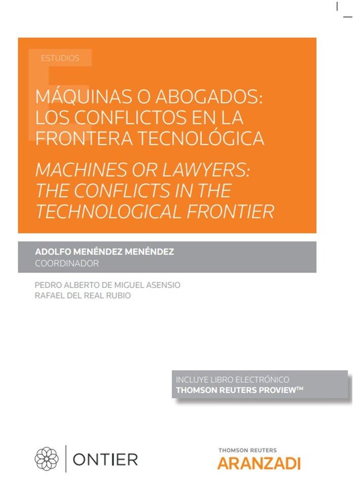Maquinas o abogados conflictos en la frontera tecnologica