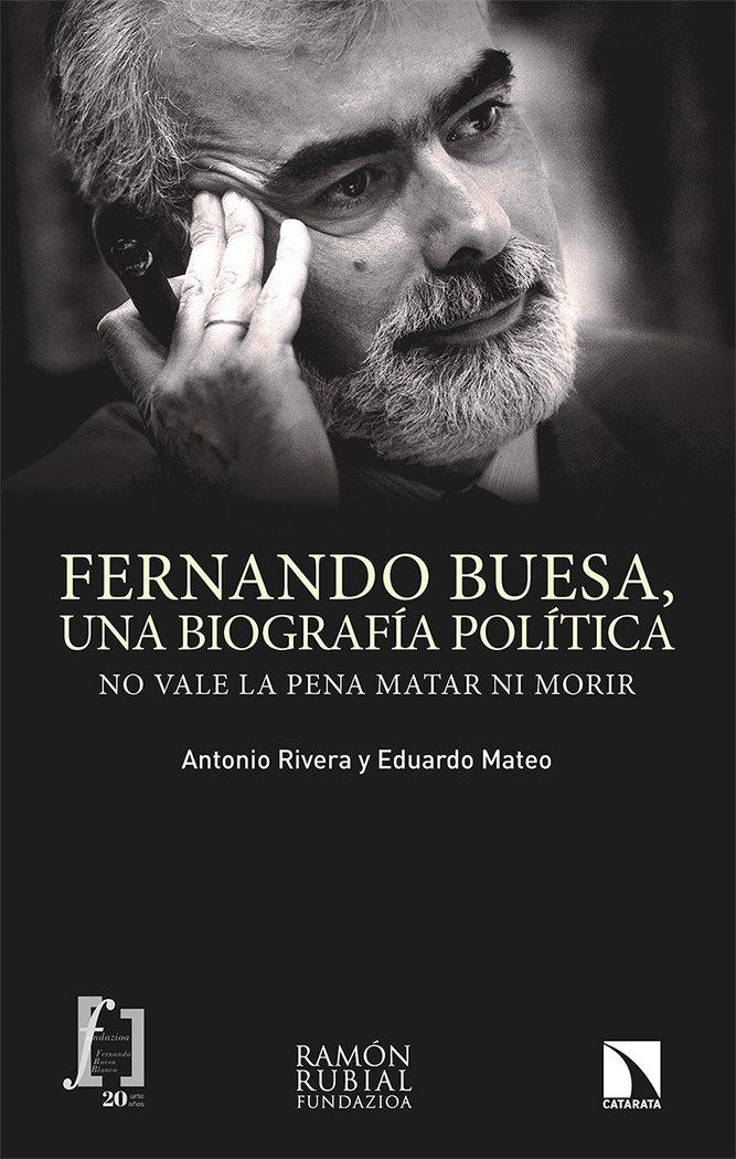 Fernando buesa una biografia politica
