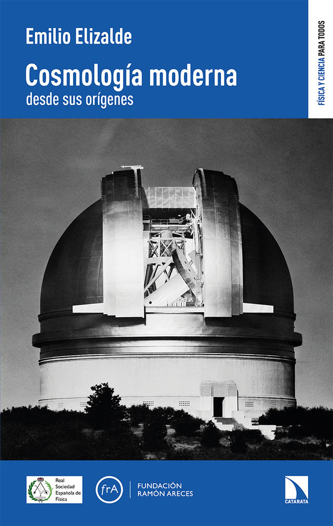 Cosmologia moderna desde sus origenes