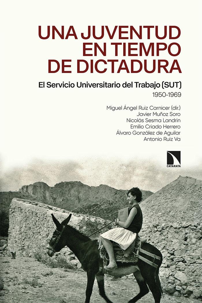 Una juventud en tiempos de dictadura
