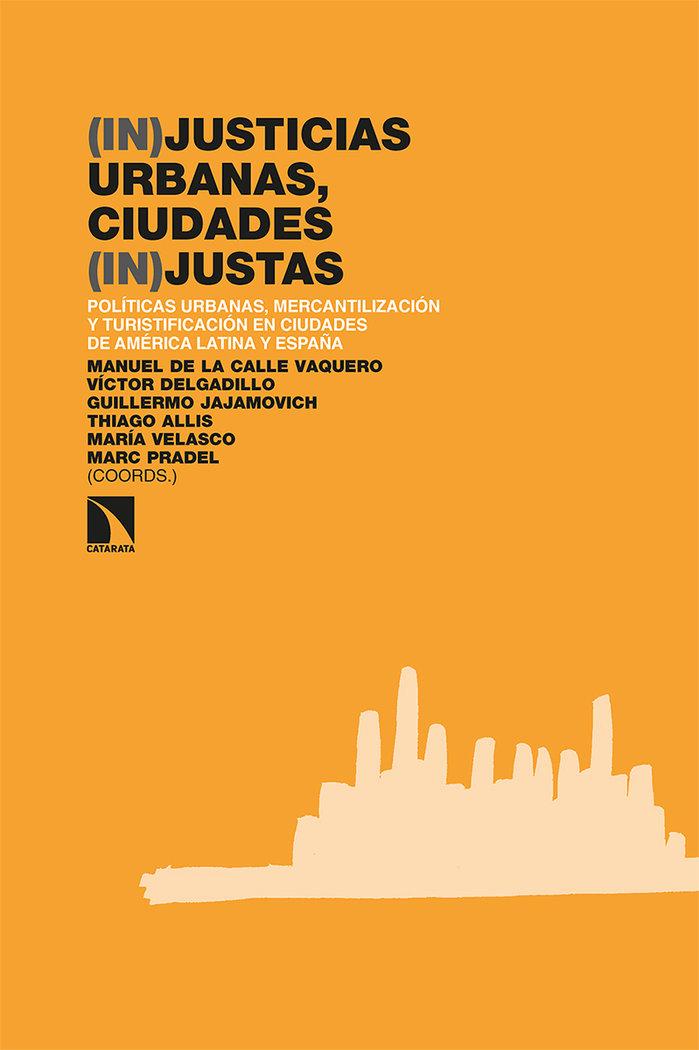 (in)justicias urbanas ciudades (in)justas
