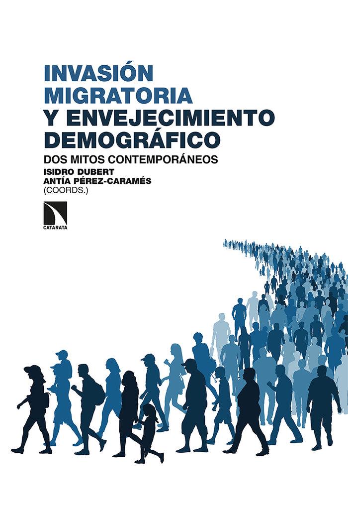 Invasion migratoria y envejecimiento demografico