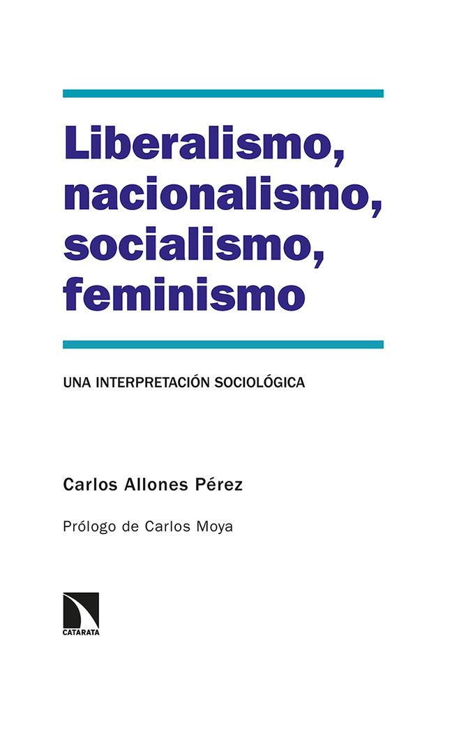 Liberalismo nacionalismo socialismo feminismo