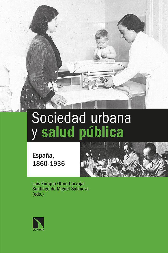 Sociedad urbana y salud publica