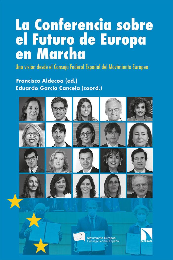 Conferencia sobre el futuro de europa en marcha,la