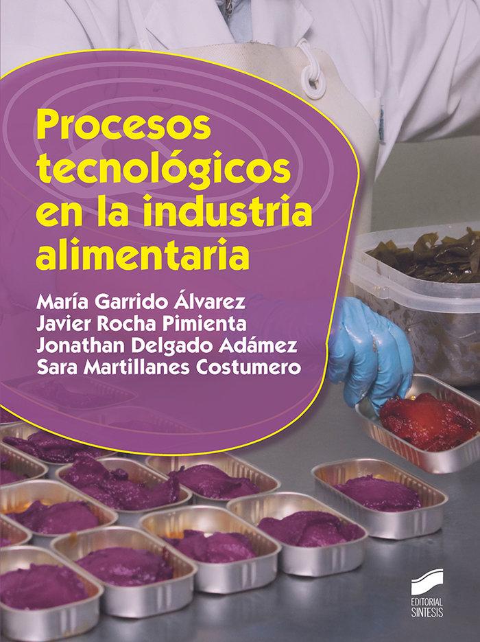 Procesos tecnologicos industria alimentaria
