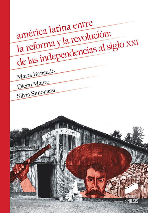 America latina entre la reforma y la revolucion