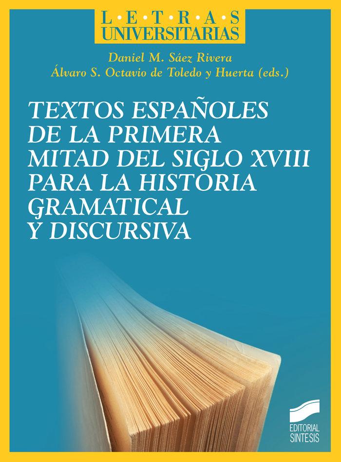 Textos españoles de la primera mitad del siglo xviii para la