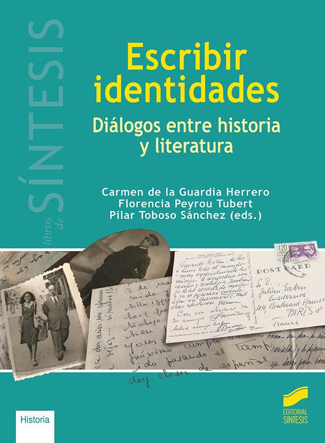 Escribir identidades dialogos entre histo
