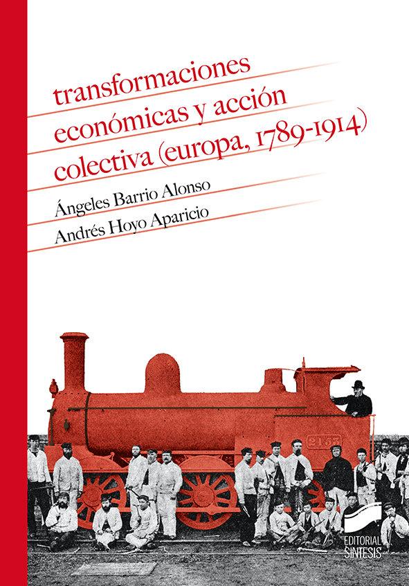 Transformaciones economicas y accion colectiva europa 1789
