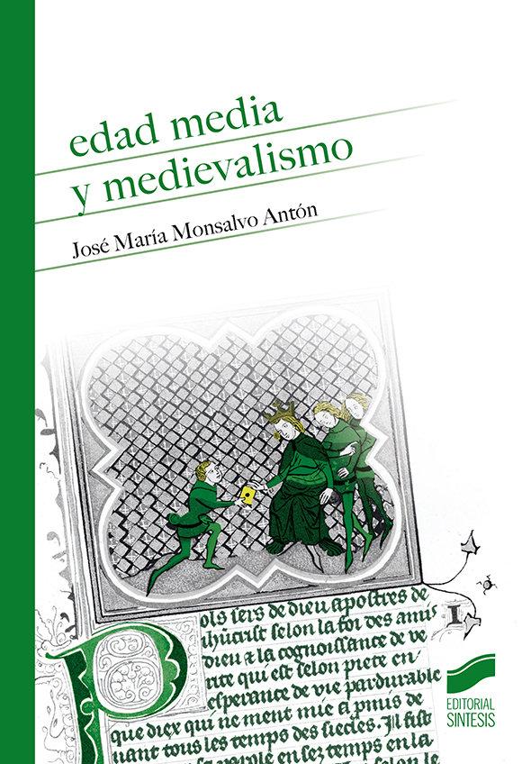 Edad media y medievalismoÇ