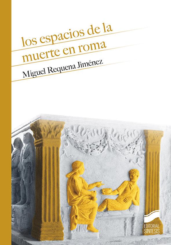 Espacios de la muerte en roma,los