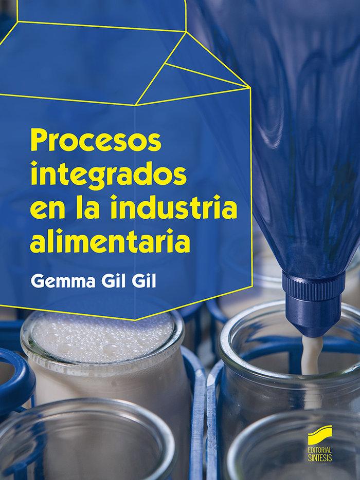 Procesos integrado en la industria alimentaria