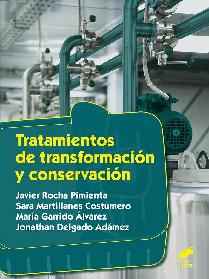 Tratamientos de transformacion y conservacion
