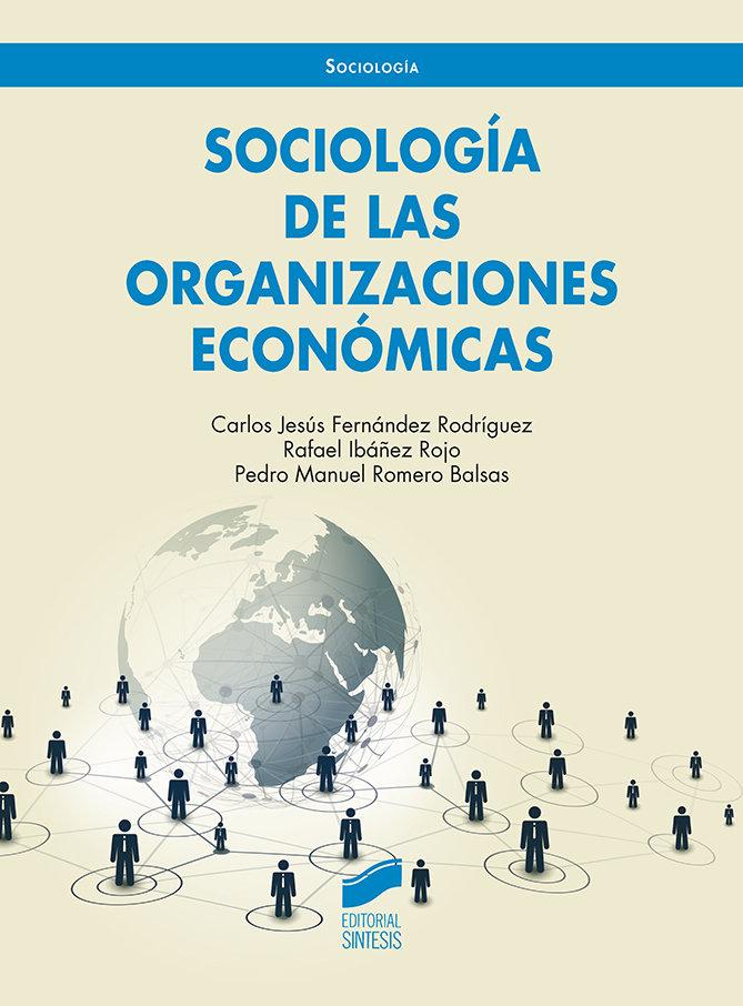 Sociologia de las orga nizaciones economicas