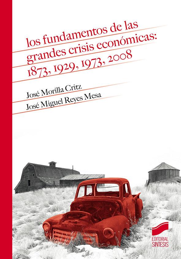 Los fundamentos de las grandes crisis