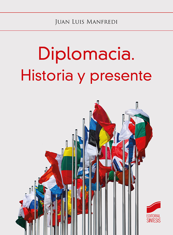 Diplomacia historia y presente