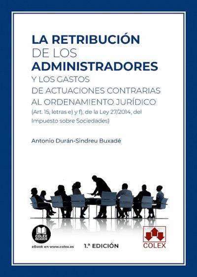 Retribucion de los administradores y los gastos de actuacio