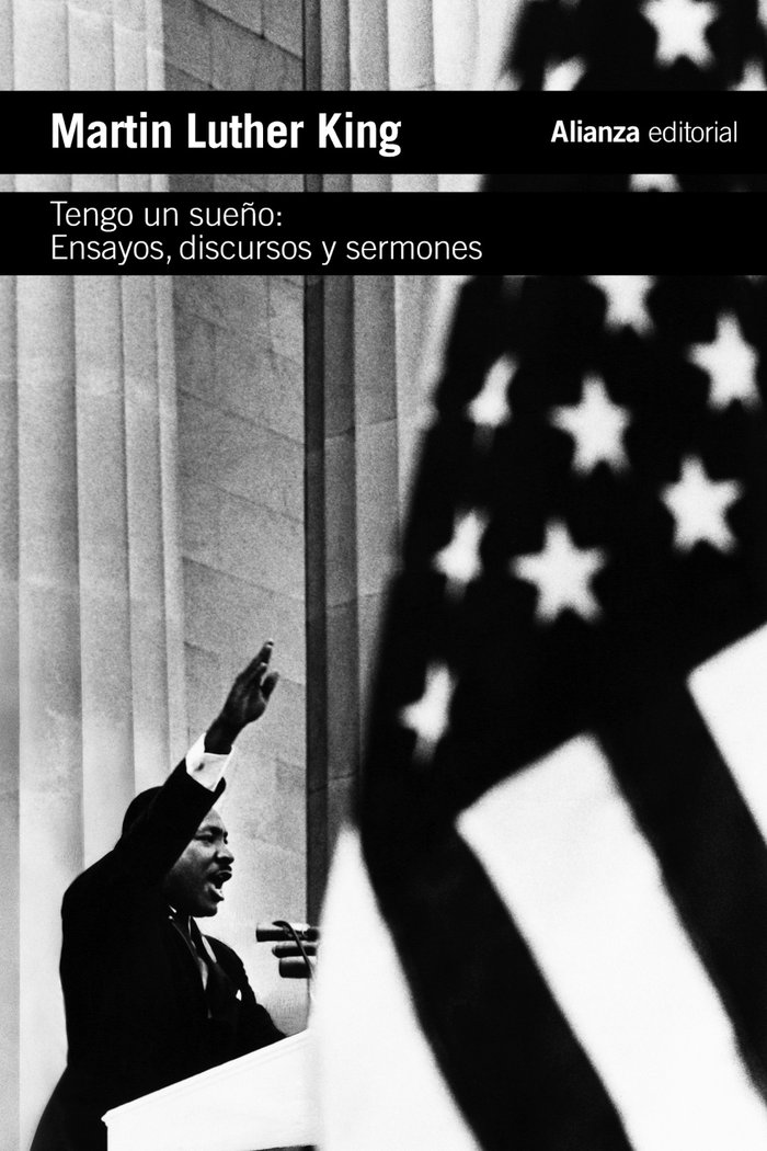 Tengo un sueño. ensayos, discursos y sermones