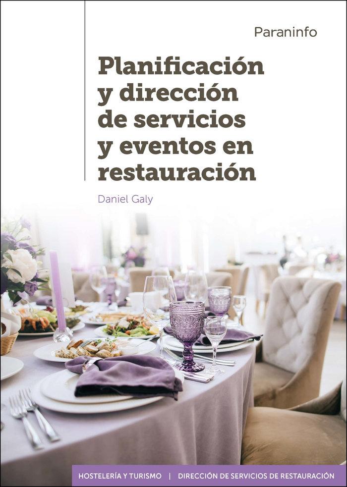 Planificacion y direccion de servicios y eventos en restaura