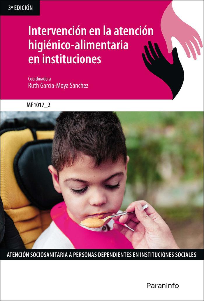 Intervencion en la atencion higienico-alimentaria en institu