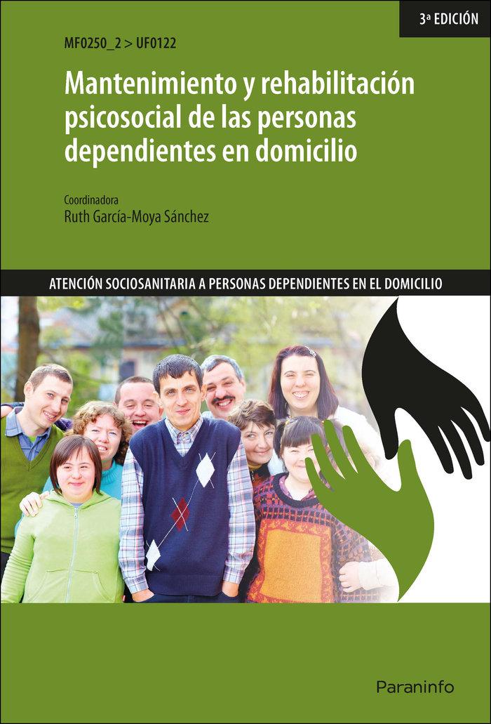 Mantenimiento y rehabilitacion psicosocial de las personas d