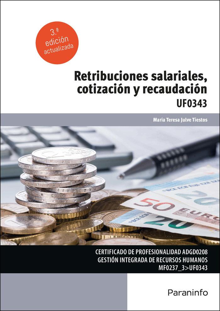 Retribuciones salariales, cotizacion y recaudacion