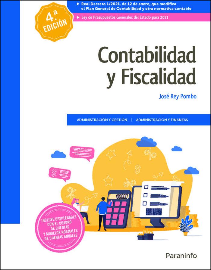 Contabilidad y fiscalidad 4ª edicion 2021