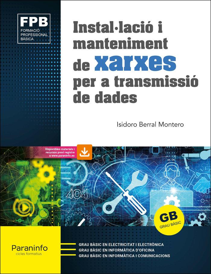 Installacio i manteniment de xarxes per a transmissio de da