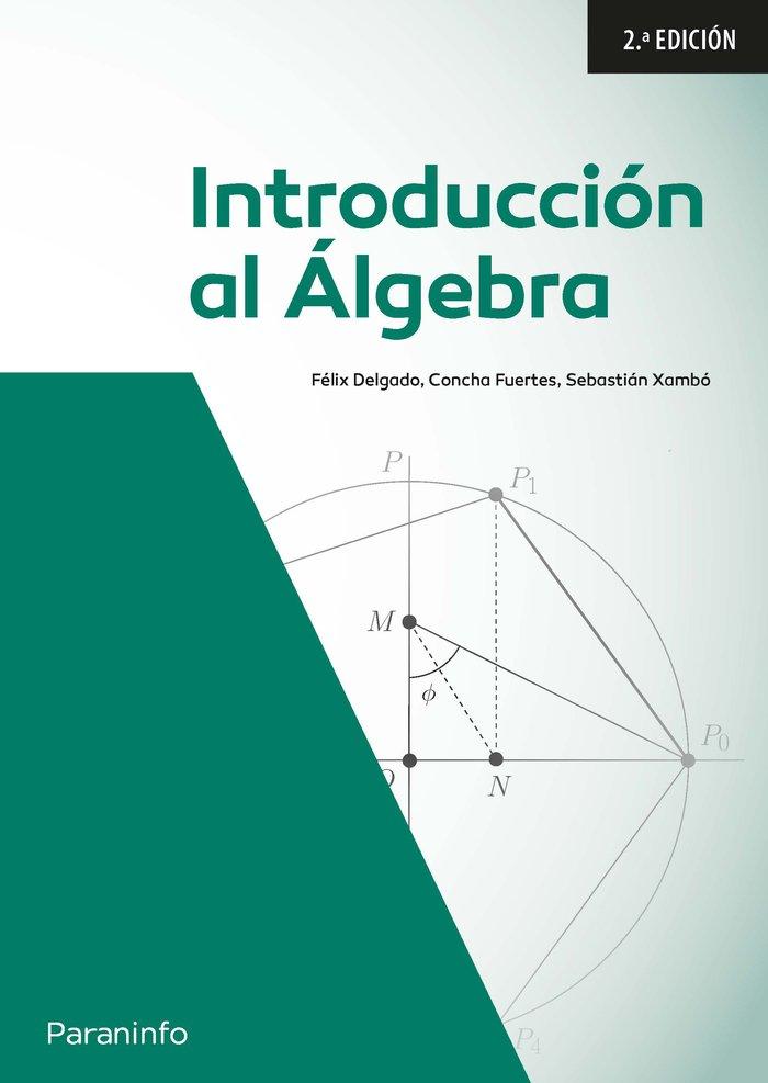 Introduccion al algebra lineal. 2a. edicion