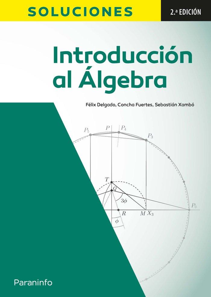 Introduccion al algebra 2ª edicion: soluciones