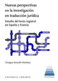 Nuevas perspectivas en la investigacion en traduccion jurid