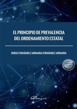 El principio de prevalencia del ordenamiento estatal