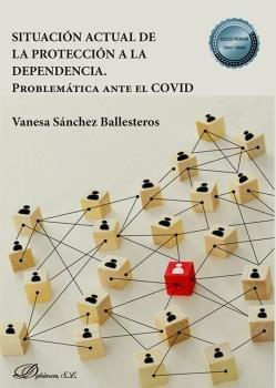 Situacion actual de la proteccion a la dependencia