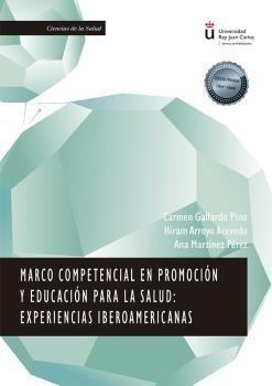 Marco competencial en promocion y educacion para la salud: e