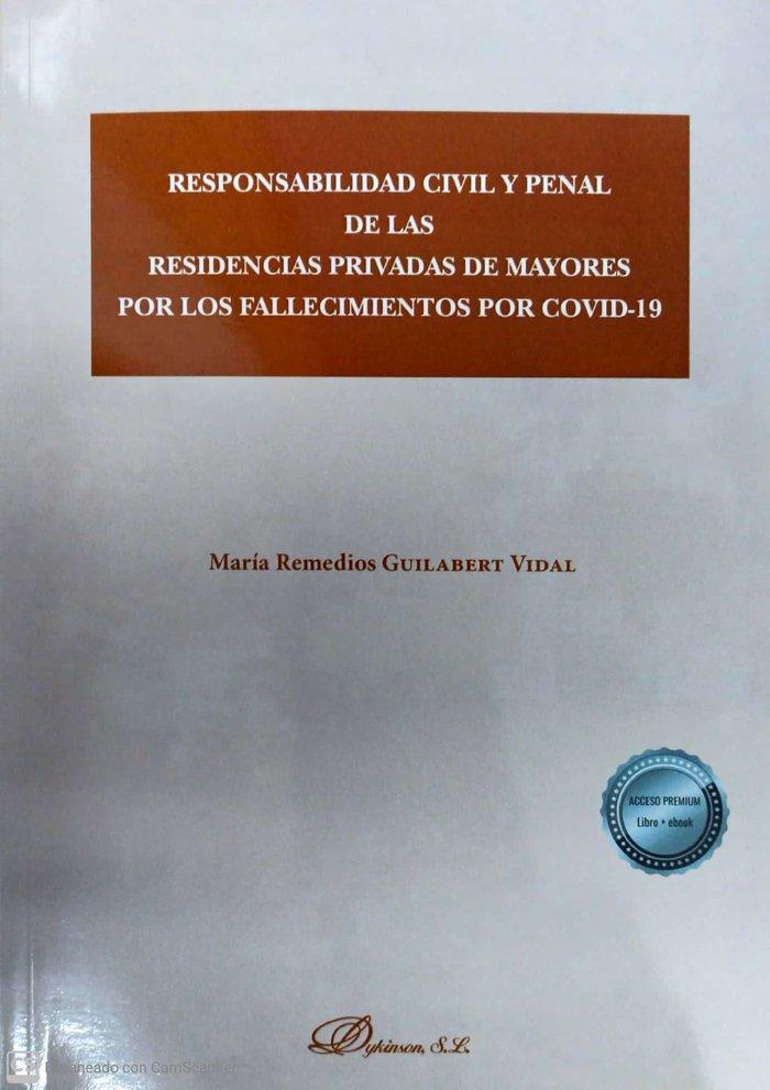 Responsabilidad civil y penal de las residencias privadas d