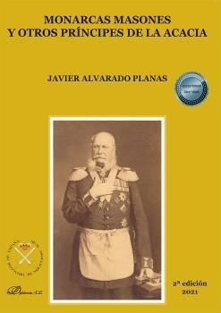 Monarcas masones y otros principes de la acacia