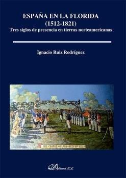 España en la florida 1512 1821