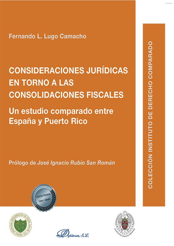 Consideraciones juridicas en torno a las consolidaciones fis