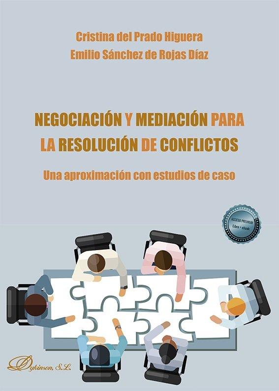 Negociacion y mediacion para la resolucion de conflictos