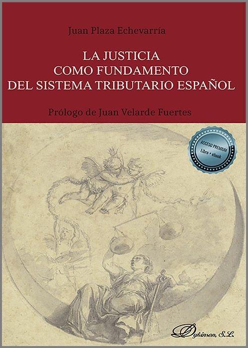 La justicia como fundamento del sistema tributario español