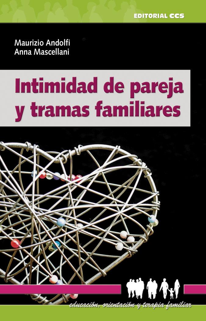 Intimidad de pareja y tramas familiares